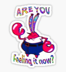 Are you feeling it now Mr Krabs? Sticker