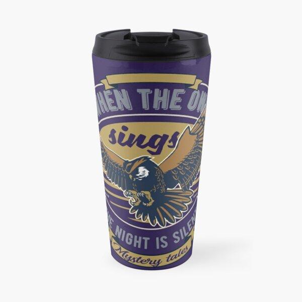 When the Owl sings ... Travel Mug