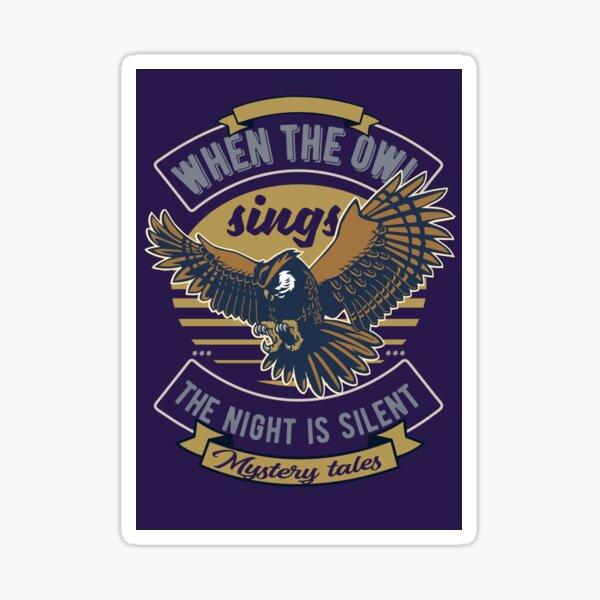 When the Owl sings ... Sticker