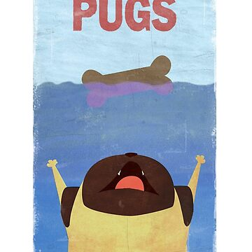 PUGS Fake Movie Poster by surlana