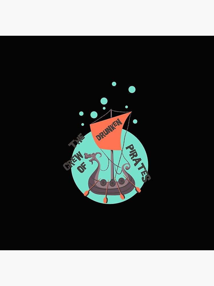 Drunken Pirates - Leibl Designs von LeiblDesigns