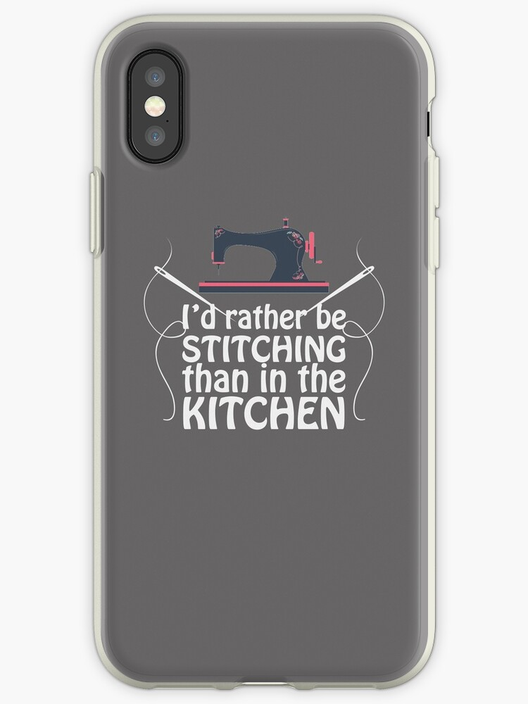 'Sewing Funny Design - Id Rather Be Sching Than In The Kitchen' iPhone on kitchen design center, country kitchen design gallery, outdoor kitchen design gallery, white kitchen design gallery, kitchen design specials, kitchen cabinets design gallery, italian kitchen design gallery, kitchen backsplash ideas, kitchen design illustrations, kitchen design layout, unique kitchen design gallery, kitchen design graph paper, kitchen decorating gallery, luxury kitchen designs gallery, kitchen design philippines, european kitchen design gallery, small kitchen gallery, beautiful kitchens gallery, kitchen remodeling ideas for small kitchens, kitchen island design gallery,