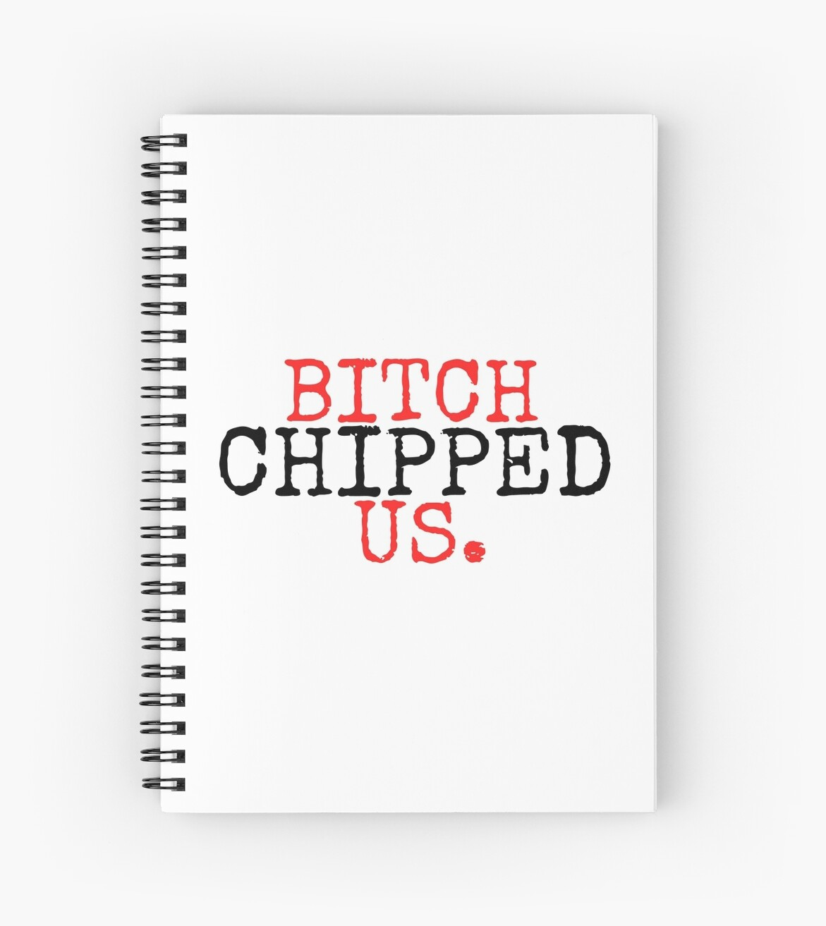 "Aaa Quote Bitch Chipped Us Spencer Hastings Pll Quote"" Spiral Notebooks"