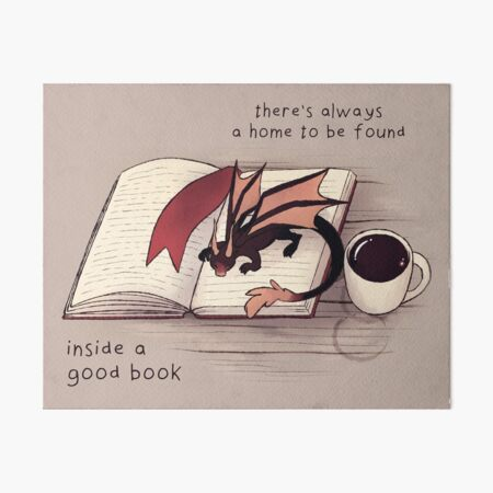 """""""There's always a home to be found inside a good book"""" Dragon Art Board Print"""
