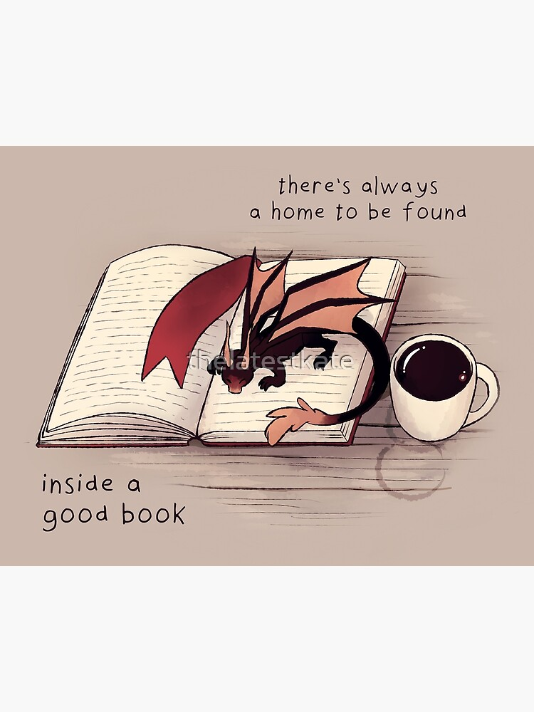 """""""There's always a home to be found inside a good book"""" Dragon by thelatestkate"""