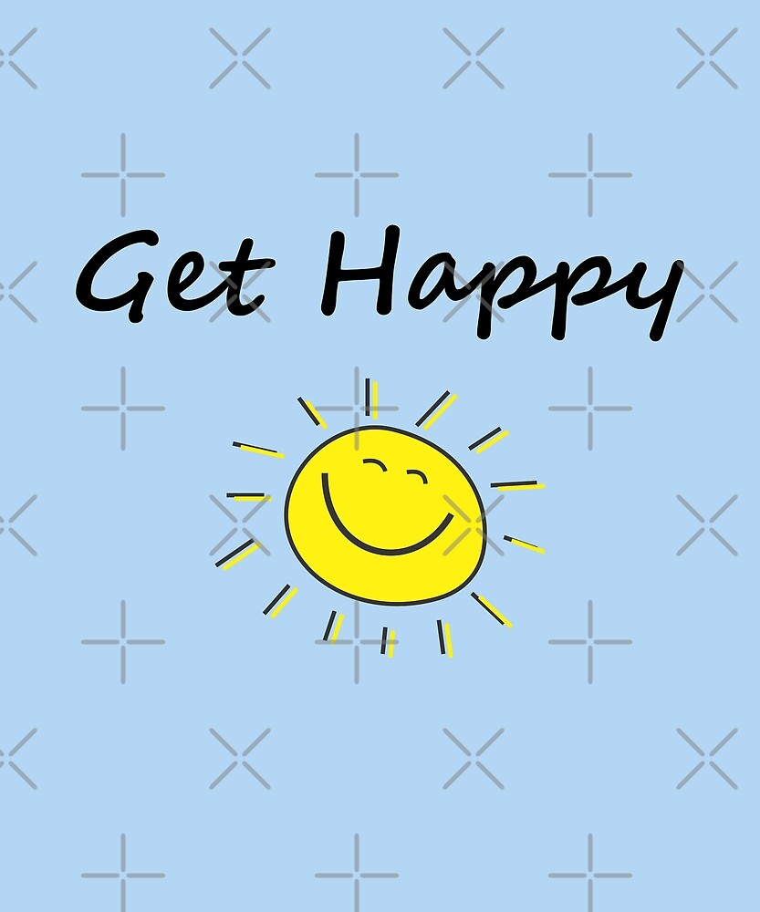 Cute Get Happy Smiling Sun Face Light-Color by TinyStarAmerica