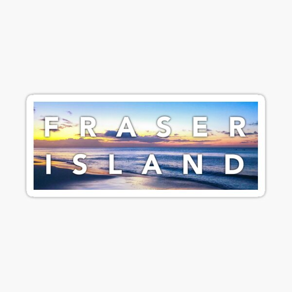K'gari - Fraser Island Sticker