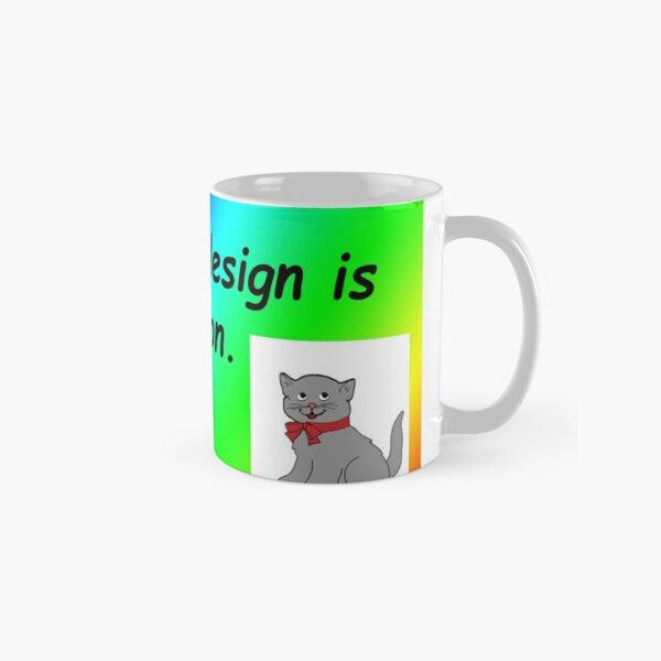 Graphic design is my passion rainbow comic sans Classic Mug