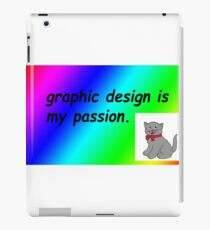 Graphic design is my passion rainbow comic sans iPad Case/Skin