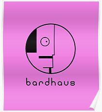 Bardhaus Poster