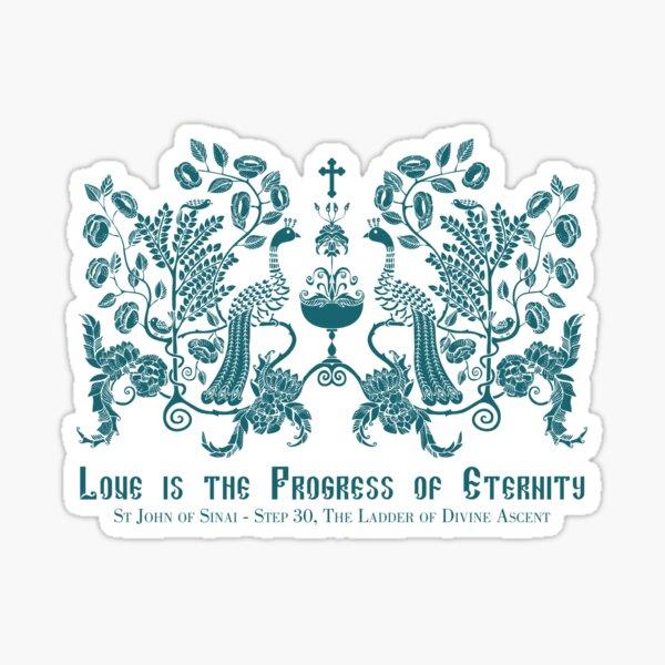 Love is the Progress of Eternity - Peacocks Sticker