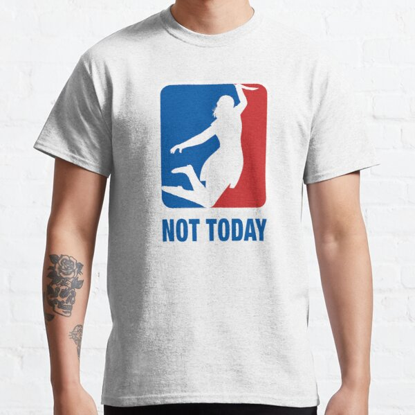 Not Today – Sports logo  Classic T-Shirt