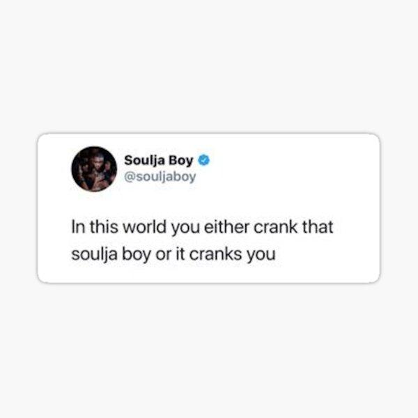 Soulja boy tweet Sticker