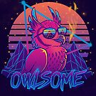 Owlsome - Owl Awesome Bird Retrowave 80s by TechraNova