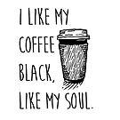 I Like My Coffee Black, Like My Soul by leeseylee