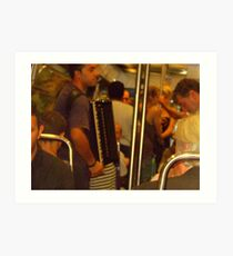 Buskers on the  Metro!!! Art Print
