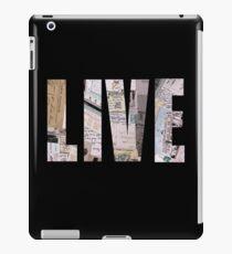 Live iPad Case/Skin