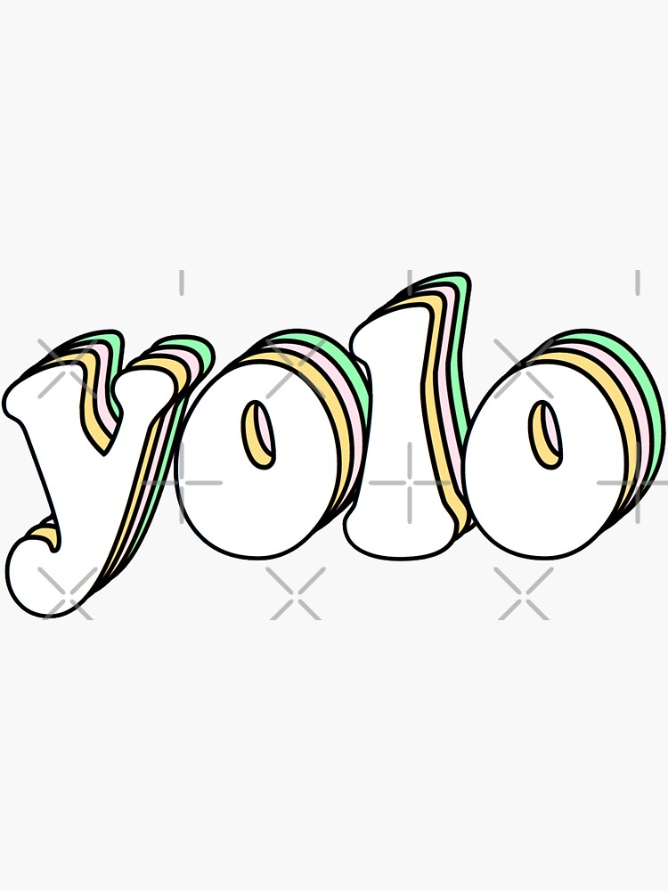 yolo by Simplykatie