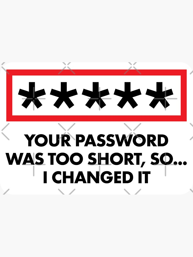 """Hacker """"I Changed Your Password"""" by adidabu"""