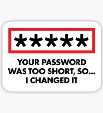 "Hacker ""I Changed Your Password"" Sticker"