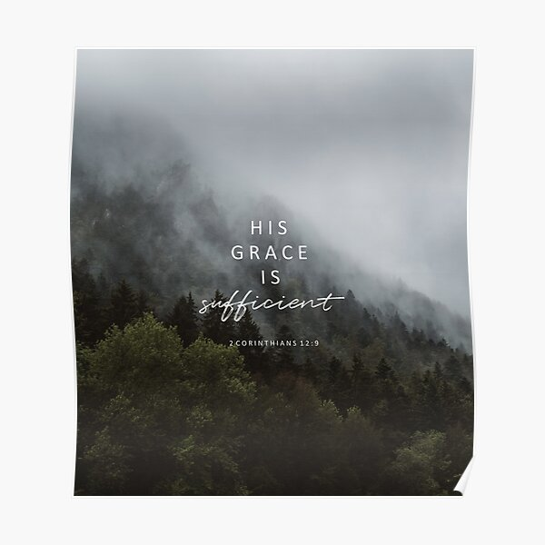 His grace is sufficient Poster