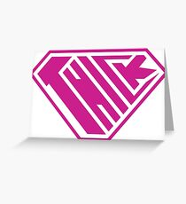 Thick SuperEmpowered (Pink) Greeting Card
