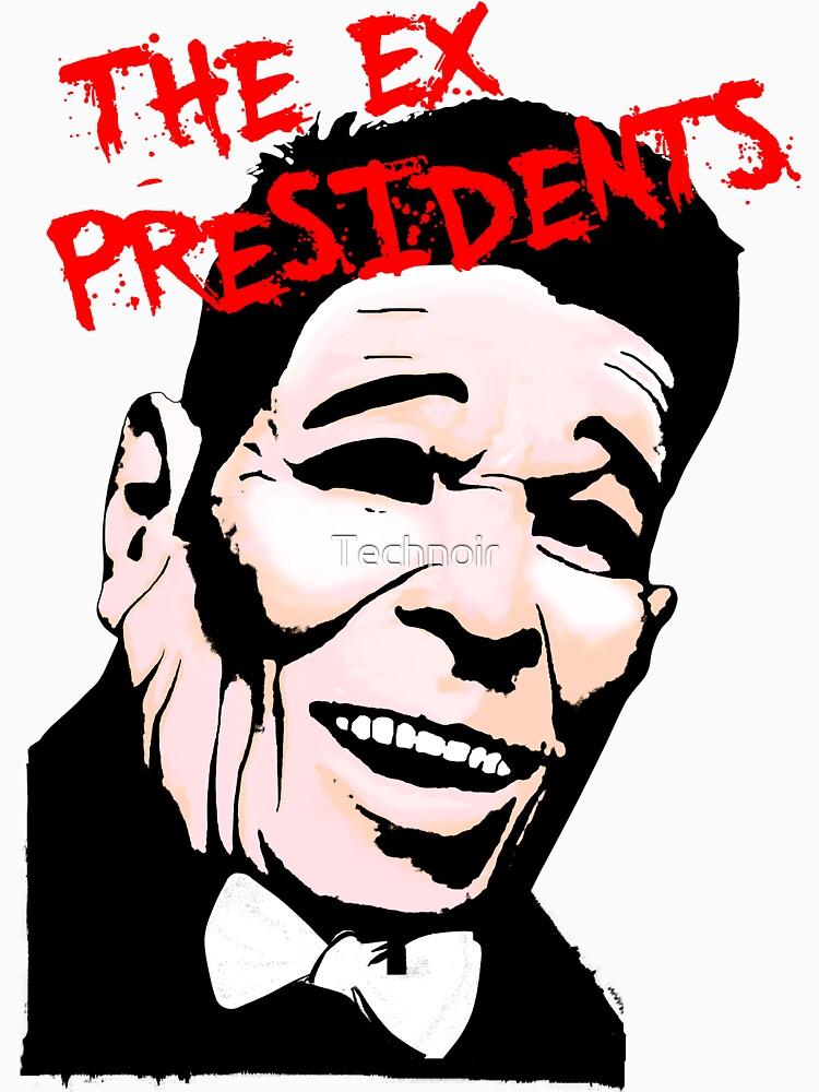 The Ex Presidents  by Technoir