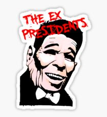 The Ex Presidents  Sticker
