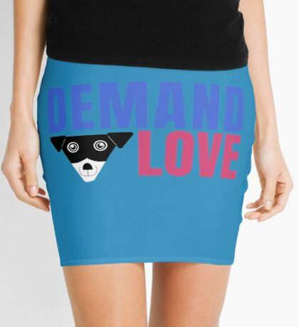 Carl Demands Love | Demand Love! Mini Skirt