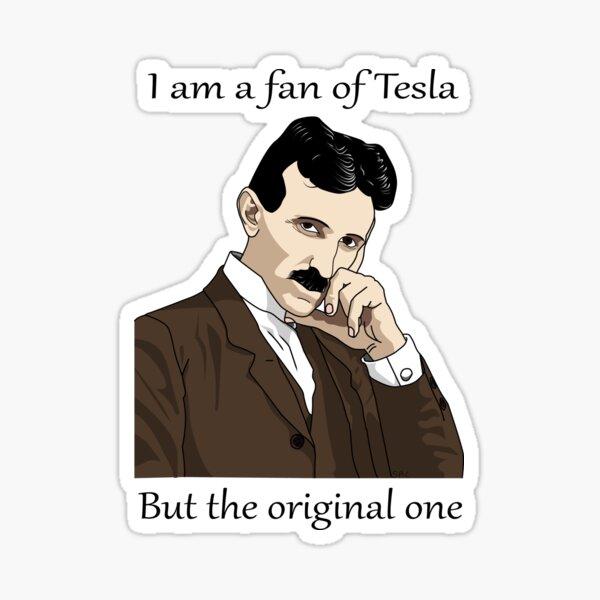 Soy fan de Tesla... pero del original Pegatina