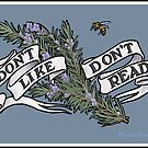 Don't Like, Don't Read by bluebell42