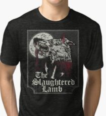 The Slaughtered Lamb  Tri-blend T-Shirt