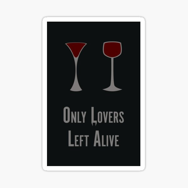 Only Lovers Left Alive Minimalist Poster Sticker