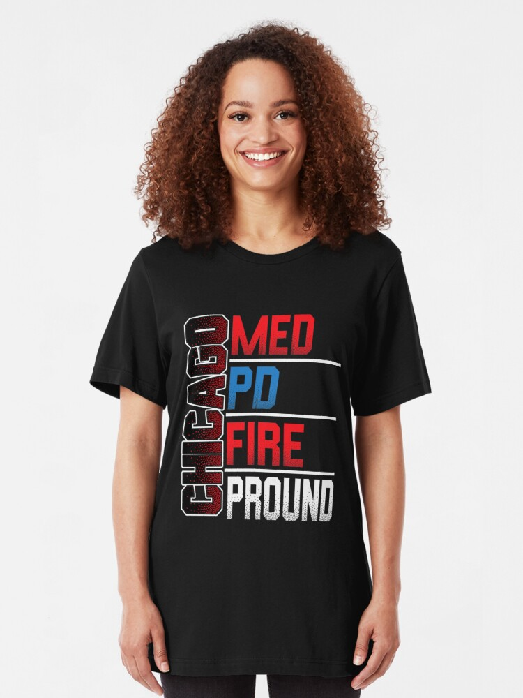 Alternate view of Chicago Med, Chicago PD, Chicago Fire, Chicago Proud Slim Fit T-Shirt