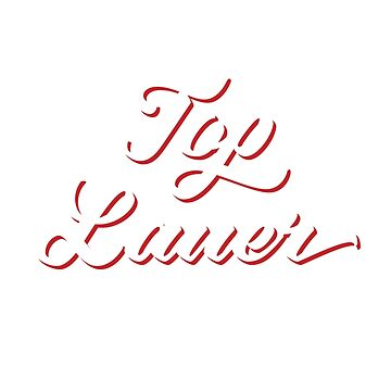 Top Laner by emilymckelvey