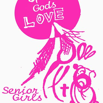 Spread God's Love For Senior Girls by PlanBee
