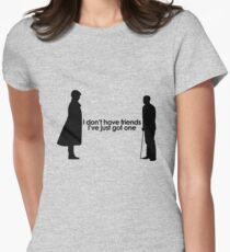 I Don't Have Friends Womens Fitted T-Shirt
