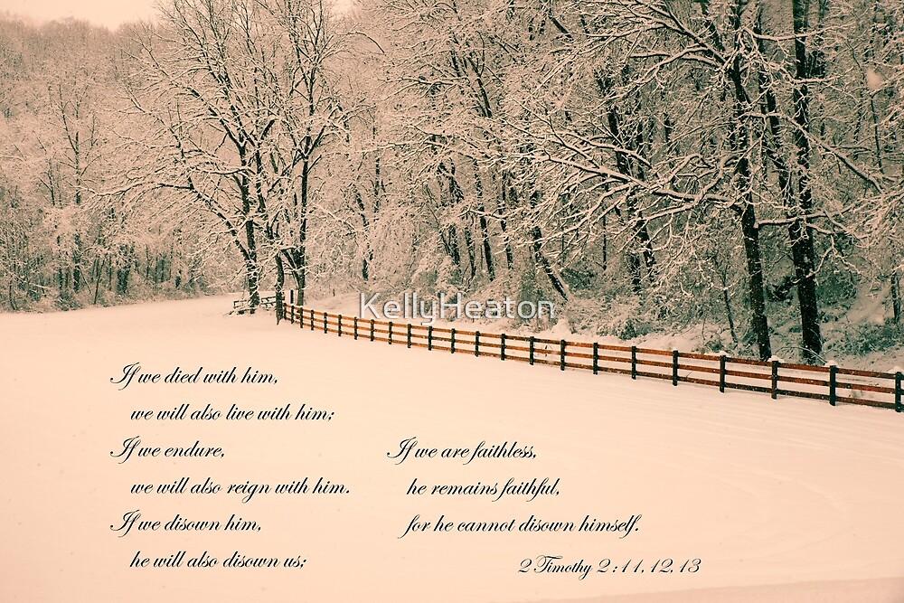 He Remains Faithful by KellyHeaton