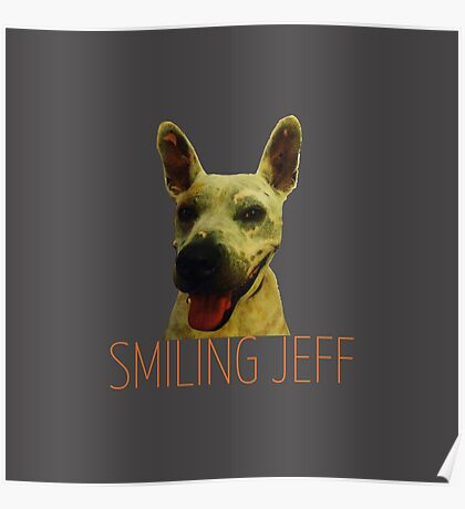 Smiling Jeff with Orange Text Poster