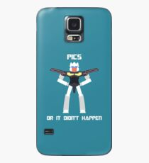Pics Or It Didn't Happen Case/Skin for Samsung Galaxy