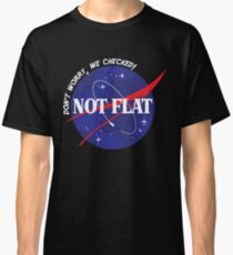 Nicht flach - sorgen Sie sich nicht, wir überprüften Raumdesign Classic T-Shirt