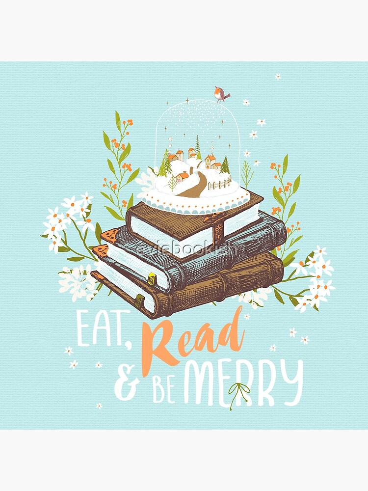 Eat, Read and Be Merry with Snow Globe by eviebookish