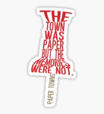Town was paper Typography (Paper Towns 4 of 7) Sticker
