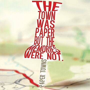 Town was paper Typography (Paper Towns 4 of 7) by saycheese14