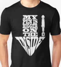 My Pen Is Bigger on The Inside T-Shirt