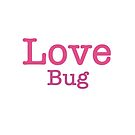 Pink Love Bug by MarleyArt123