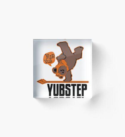 Yubstep Acrylic Block