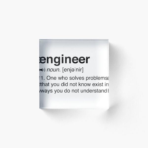 Funny Engineer Definition Acrylic Block