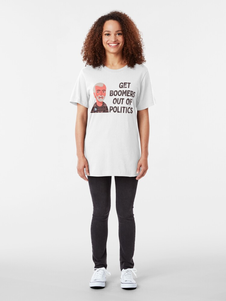 Alternate view of Get Boomers Out of Politics Slim Fit T-Shirt