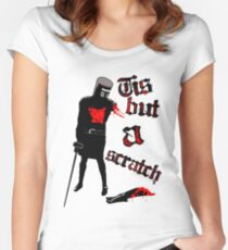 Tis but a scratch - Monty Python's - Black Knight Women's Fitted Scoop T-Shirt
